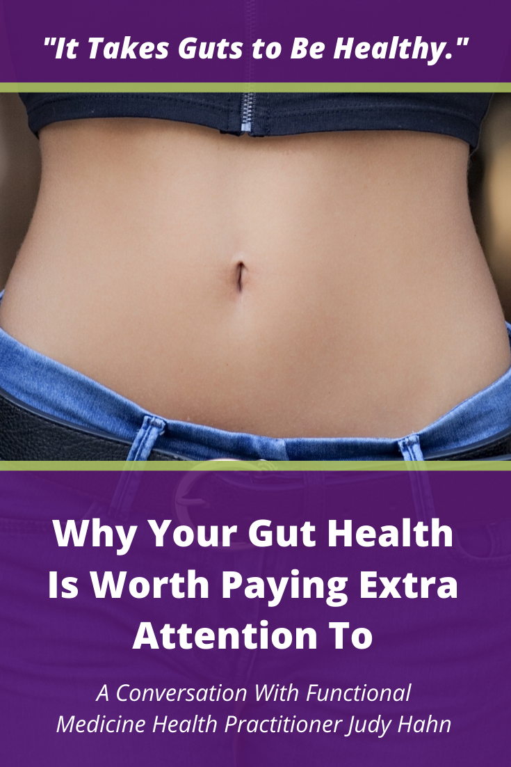 """It Takes Guts to Be Healthy"": Why Your Gut Health is Worth Paying Extra Attention To"