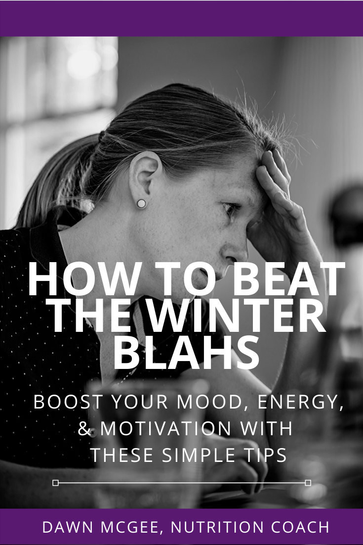 How to Beat the Winter Blahs