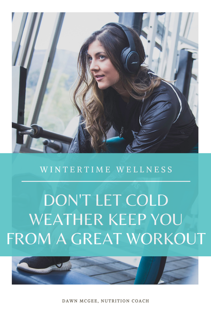 Don't Let cold Weather Keep You From a Great Workout
